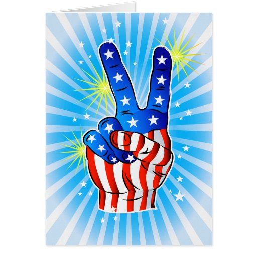 4th of July - Patriotic American-Victory & Peace Card