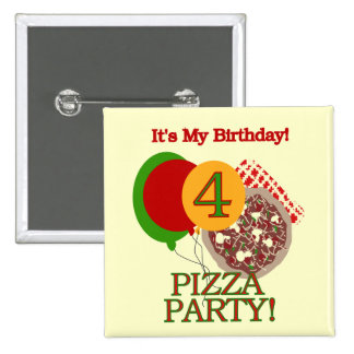 4th Pizza Party Birthday Tshirts and Gifts Pinback Button