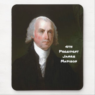 4th Pres. James Madison Mouse Pad