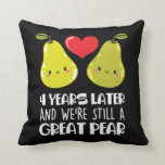 """4th Wedding Anniversary Gift Married Couple Pear Throw Pillow<br><div class=""""desc"""">Anniversary Gift 4th year wedding shirt for the one that has been married. Mr and Mrs great funny tshirt for husband. 4th year gift idea for him</div>"""