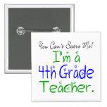 4to Botón del profesor del grado Pins