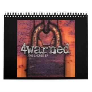 4warned Calendar 2008