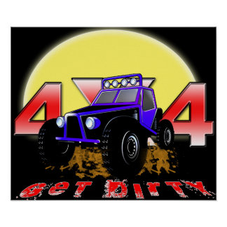 4x4 Get dirty as the sun comes up Poster