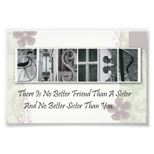 4x6 Alphabet Photo Letter Sister Frameable Print Zazzle Com