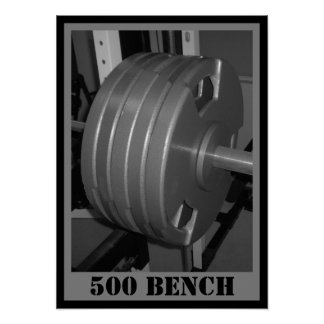 500 BENCH Weightlifting Poster