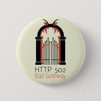 502 Bad Gateway Pinback Button