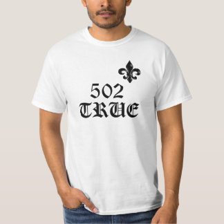 502 TRUE custom T T-Shirt