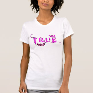 "502TRUE Custom T  ""Signature Series"" T-Shirt"