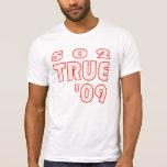 502TRUE DOB del personalizado T limitado Camiseta