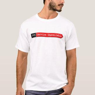 503 - Service Unavailable T-Shirt