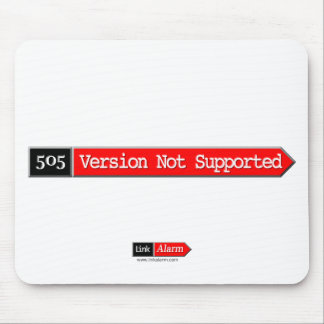 505 - Version Not Supported Mouse Pad
