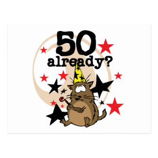 50 Already Birthday Postcard