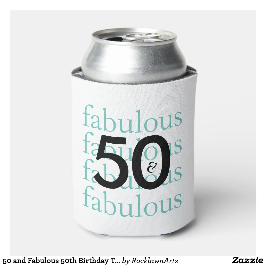 50 and Fabulous 50th Birthday Gift Can Cooler