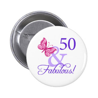 50 And Fabulous Birthday 2 Inch Round Button