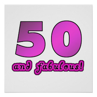 50 And Fabulous Birthday Print