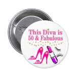 50 AND FABULOUS DIVA 2 INCH ROUND BUTTON