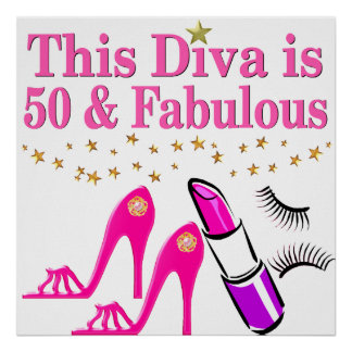 50 AND FABULOUS DIVA POSTER