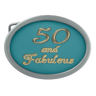 50 and Fabulous Oval Belt Buckle