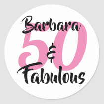 50 and Fabulous Personalized Birthday Party Classic Round Sticker