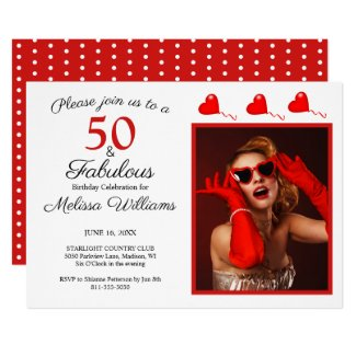50 and Fabulous Photo Red 50th Birthday White Red Invitation
