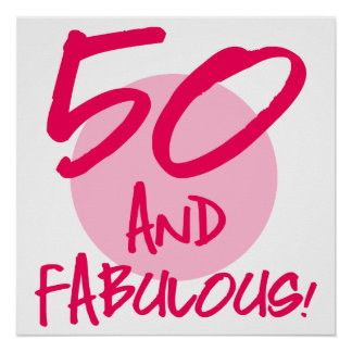 50 And Fabulous Poster