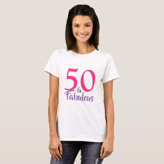 """50 and Fabulous"" stylish 50th Birthday typography T-Shirt"