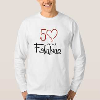 50 and Fabulous T-Shirt