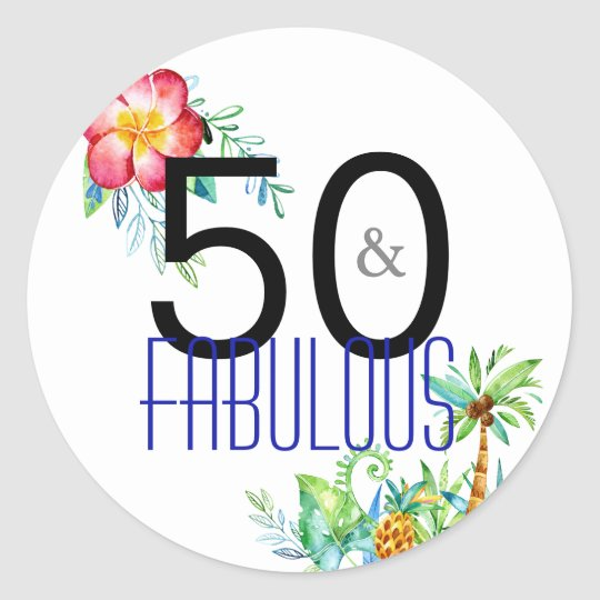 50 And Fabulous Text: 50 And Fabulous Tropical 50th Birthday Stickers