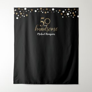 50 and handsome 50th birthday Black Gold backdrop