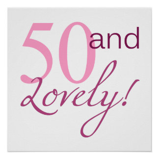 50 and Lovely Birthday Gifts Poster