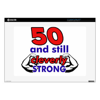 50 and still cleverly strong laptop skins