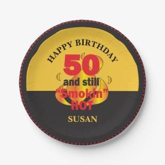 50 and Still Smokin Hot | 50th Birthday Paper Plate