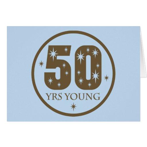 50 años de 50.o regalo de cumpleaños de los jóvene tarjeta de felicitación