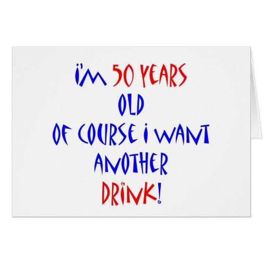 50 another drink card