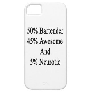 50 Bartender 45 Awesome And 5 Neurotic iPhone SE/5/5s Case