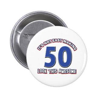 50 Birthday Designs Pinback Button