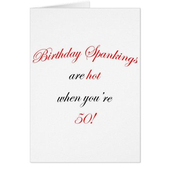 50 Birthday Spanking Card
