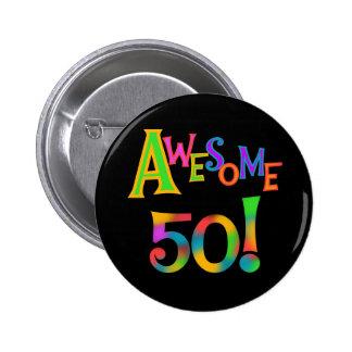 50 camisetas y regalos impresionantes del cumpleañ pin redondo de 2 pulgadas