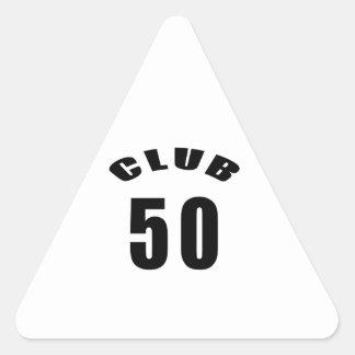 50 Club Birthday Designs Triangle Stickers