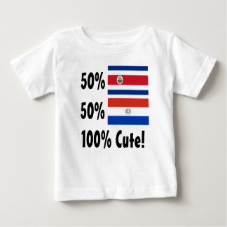 50% Costa Rican 50% Paraguayan 100% Cute Baby T-Shirt