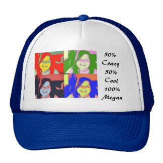50% Crazy50% Cool100% Megan Trucker Hat