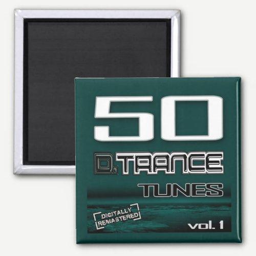 50 D. Trance Tunes, Vol. 1 Magnet
