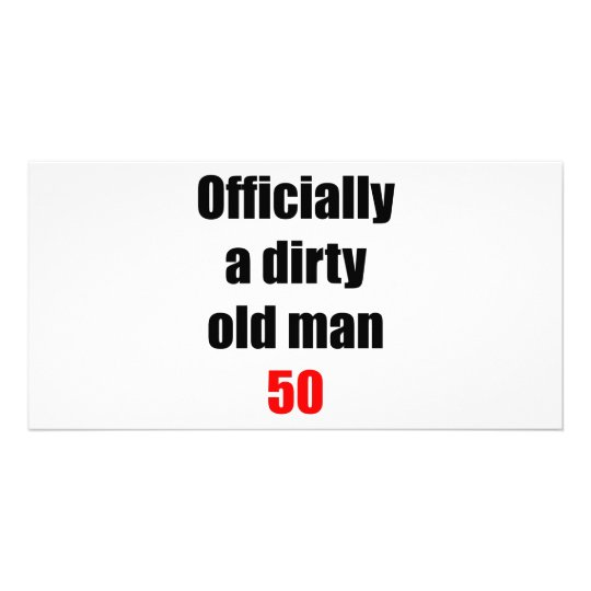 50 Dirty Old Man Card