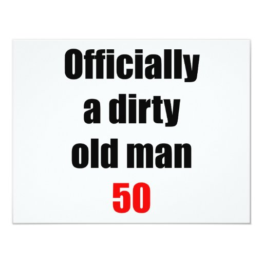 50 Dirty Old Man Card