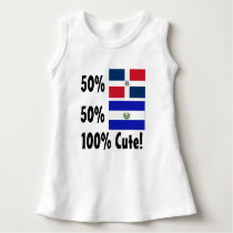 50% Dominican 50% Salvadorian 100% Cute Dress