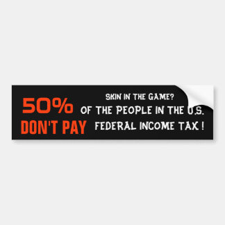 50% DON'T PAY BUMPER STICKERS