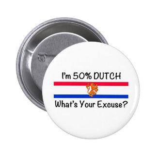 50% Dutch Pin