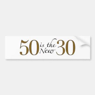 50 es los nuevos 30 etiqueta de parachoque