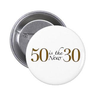 50 es los nuevos 30 pin redondo de 2 pulgadas