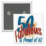 50 fabuloso y orgulloso de él pin